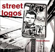 Cover of: Street logos | Tristan Manco
