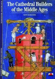 Cover of: The cathedral builders of the Middle Ages