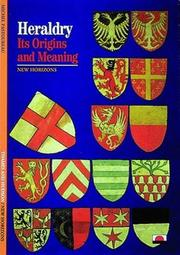 Cover of: Heraldry: its origins and meaning