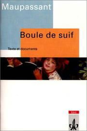 Cover of: Boule de Suif. Texte et documents
