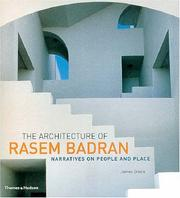 Cover of: The Architecture of Rasem Badran: Narratives on People and Place