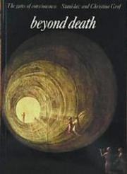 Cover of: Beyond death | Stanislav Grof