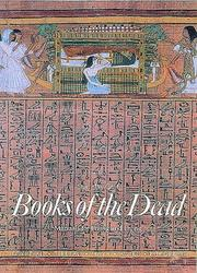 Cover of: Books of the dead: manuals for living and dying
