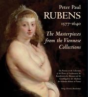 Cover of: Peter Paul Rubens, 1577-1640: The Masterpieces from the Viennese Collection