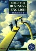 Cover of: Skills for Business English, Vol.3, Student's Book