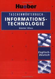 Cover of: Taschenworterbuch Informationstechnologie, Englisch-Deutsch | Glass