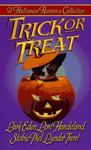 Cover of: Trick or Treat by Lark Eden, Lori Handeland, Stobie Piel, Lynda Trent
