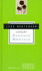 Cover of: Cees Nooteboom entdeckt Eugenio Montale