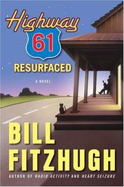 Cover of: Highway 61 resurfaced by Bill Fitzhugh
