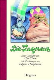 Cover of: Die Zugmaus