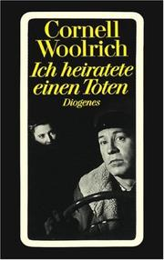 Cover of: Ich heiratete einen Toten | Cornell Woolrich