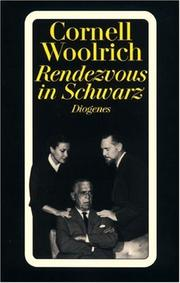 Cover of: Rendezvous in Schwarz. Roman | Cornell Woolrich