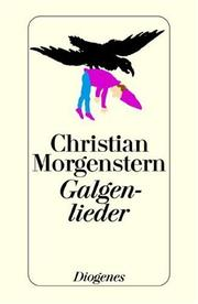 Galgenlieder by Morgenstern, Christian