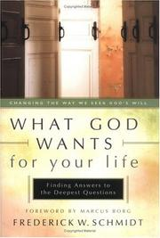 Cover of: What God Wants for Your Life