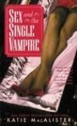 Cover of: Sex and the single vampire | Katie MacAlister