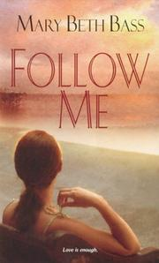 Cover of: Follow Me | Mary Beth Bass