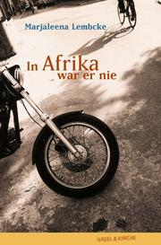 Cover of: In Afrika war er nie.