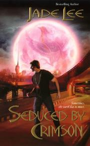 Cover of: Seduced by Crimson (Crimson City) | Jade Lee