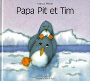 Cover of: Papa Pit et Tim FR Pen Pet Lit Tim | Marcus Pfister