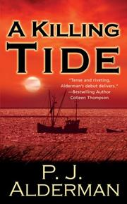 Cover of: A Killing Tide | P. J. Alderman