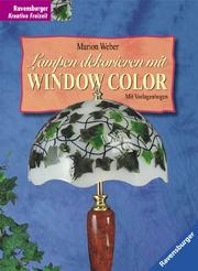 Cover of: Lampen dekorieren mit Window Color