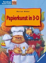 Cover of: Papierkunst in 3- D