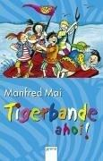 Cover of: Tigerbande ahoi.