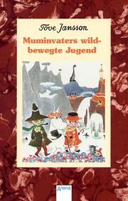 Cover of: Muminvaters wildbewegte Jugend.