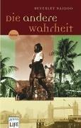 Cover of: Die andere Wahrheit. (LIFE).