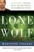Cover of: Lone Wolf: Eric Rudolph | Maryanne Vollers