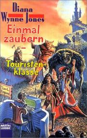 Cover of: Einmal zaubern - Touristenklasse | Diana Wynne Jones
