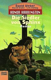 Cover of: Die Siedler von Sphinx. Honor Harrington Bd. 8