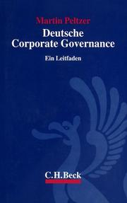 Cover of: Deutsche Corporate Governance. Ein Leitfaden