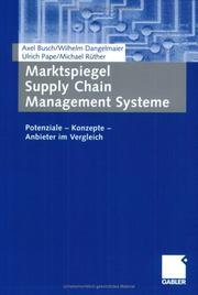 Cover of: Marktspiegel - Supply Chain - Management Systeme. Potenziale - Konzepte - Anbieter im Vergleich