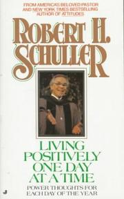 Cover of: Living Positively One Day at a Time | Robert Schuller