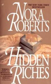 Hidden Riches by Nora Roberts