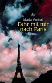Cover of: Fahr mit mir nach Paris