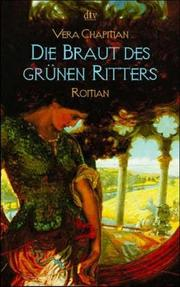 Cover of: Die Braut des grünen Ritters