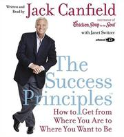 Cover of: The Success Principles(TM) CD: How to Get From Where You Are to Where You Want to Be