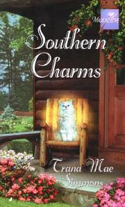 Southern charms by Trana Mae Simmons