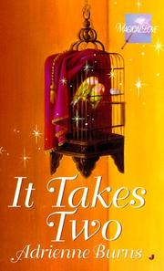 Cover of: It takes two | Adrienne Burns