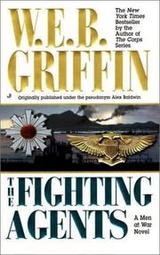 Cover of: The fighting agents | William E. Butterworth (W.E.B.) Griffin