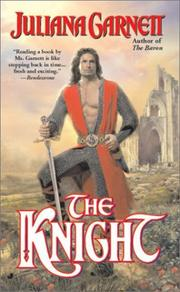 Cover of: The knight | Juliana Garnett