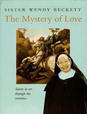 Cover of: The Mystery of Love: Saints in Art Through the Centuries