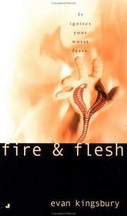 Cover of: Fire & flesh | Evan Kingsbury