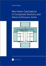 Cover of: Non-Linear Calculations of Composite Sections & Semi-Continuous Joints | Gerald Huber