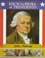 Cover of: John Adams: Second President of the United States (Encyclopedia of Presidents)