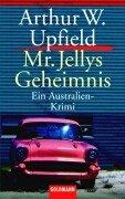 Cover of: Mr. Jellys Geheimnis. Ein Australien- Krimi