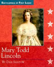Cover of: Mary Todd Lincoln, 1818-1882 | Dan Santow