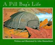 Cover of: A Pill Bug's Life (Nature Upclose)